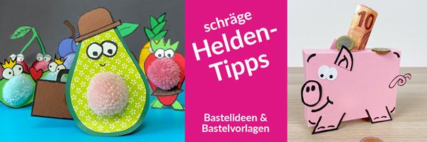 Heldentipps: Bastelideen und Bastelvorlagen zum Herunterladen.